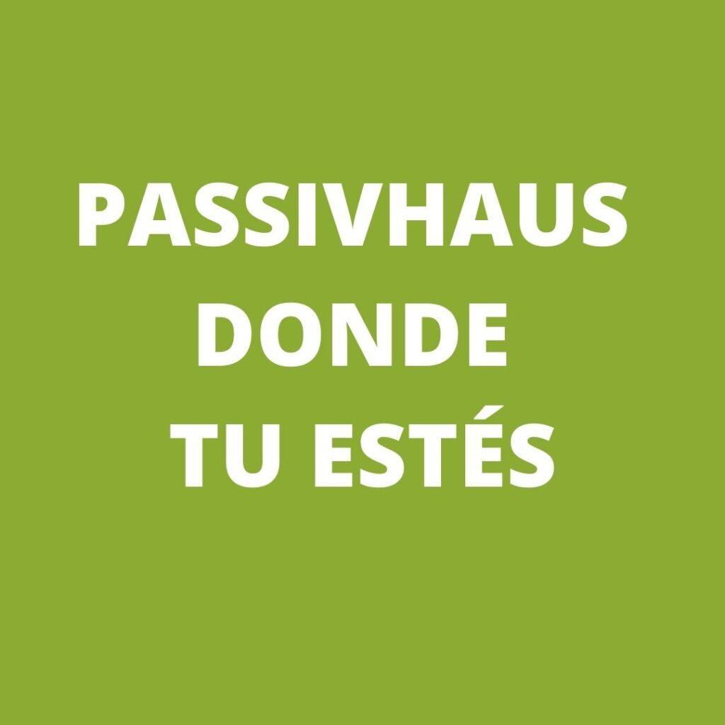 Passivhaus en España