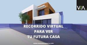 Recorrido virtual para ver tu futura casa