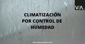 climatización por control de humedad